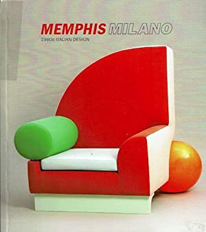 Memphis Milano: 1980s Italian Design: Beickert-Holland, Dana