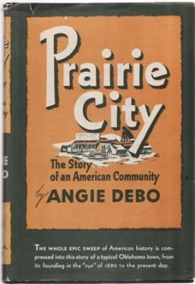 Prairie City: The Story of an American Community: Debo, Angie