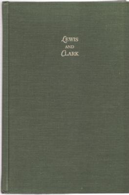 Original Journals of the Lewis and Clark Expedition 1804-1806 (Volumes 1-8): Thwaites, Reuben Gold ...