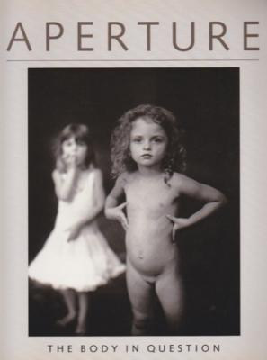 Aperture: The Body in Question, Fall 1990: Harris, Melissa, Ed.