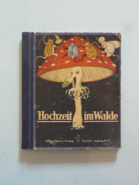 Hochzeit im Walde.: Holst, Adolf.