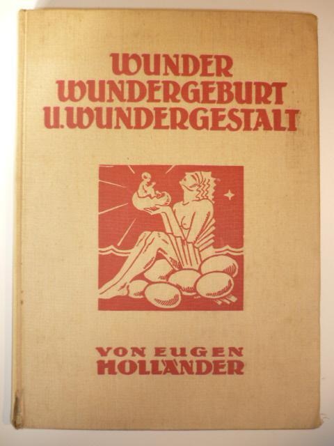 Wunder, Wundergeburt und Wundergestalt in Einblattdrucken des fünfzehnten bis achtzehnten ...