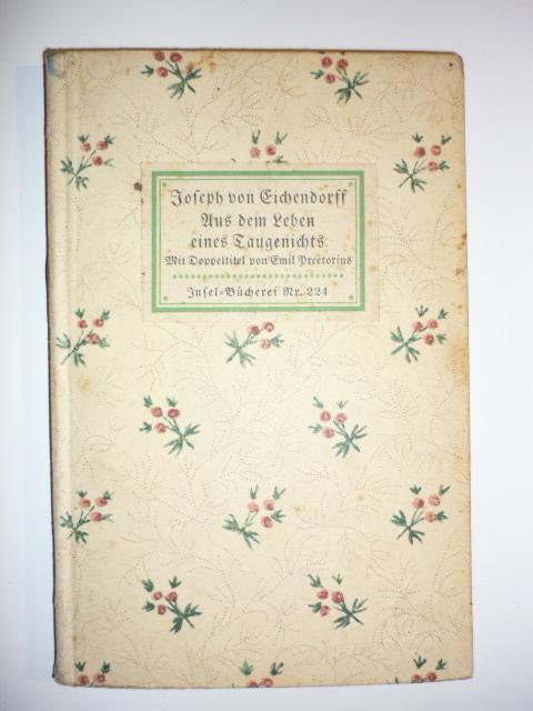 Aus dem Leben eines Taugenichts. Novelle.: Eichendorff, Joseph von.