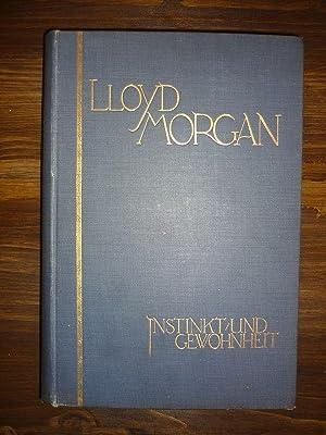 Instinkt und Gewohnheit.: LLoyd Morgan, C.