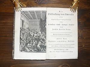 Die Entdeckung von Amerika, ein Unterhaltungsbuch für Kinder und junge Leute. 2. Theil (von 3)...