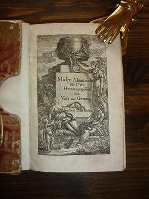 Musen-Almanach für 1783.: Voss, (J.H.) und Goekingk (d.i. L.F.G.v. Göckingk)(Hrsg.).