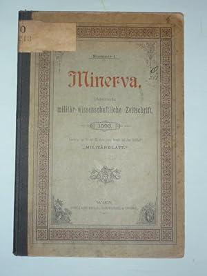 Minerva. Illustrierte militär-wissenschaftliche Zeitschrift. Nummer 1.: Militaria.-