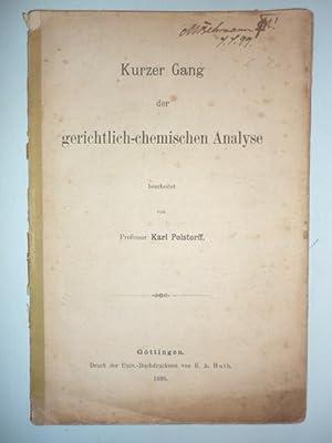 Kurzer Gang der gerichtlich-chemischen Analyse.: Polstorff, Karl (Bearb.).