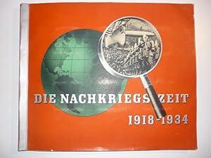 Die Nachkriegszeit. Historische Bilddokumente. 1918 - 1934.: Sammelbilderalben.-