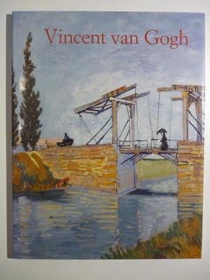 Vincent van Gogh. 1853-1890. Vision und Wirklichkeit.