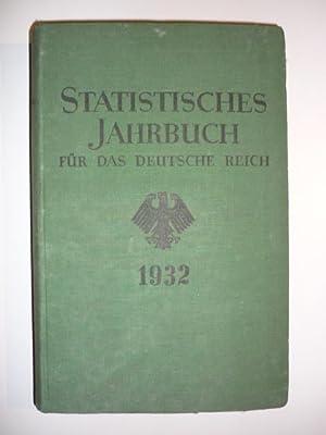 Statistisches Jahrbuch für das Deutsche Reich. 51. Jahrgang, 1932.: Statistisches Reichsamt (...