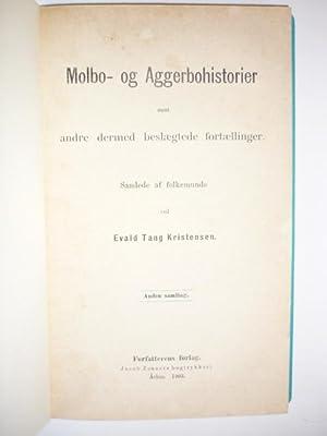 Molbo- og Aggerbohistorier samt andre dermed beslægtede fortællinger. Samlede af ...