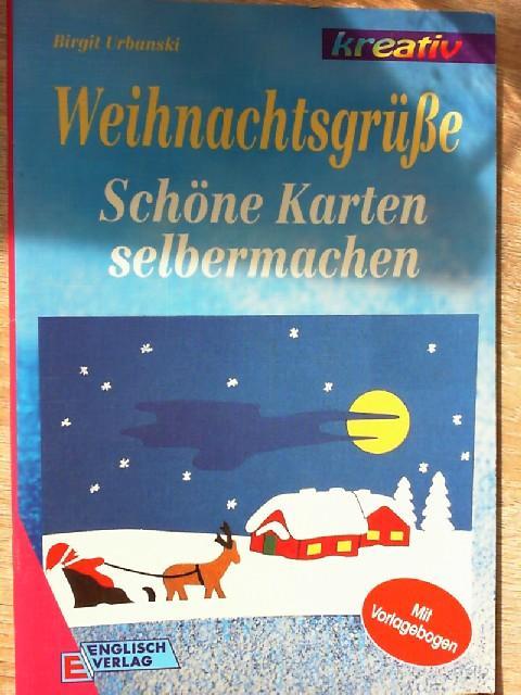 weihnachtsgrüsse schöne karten selbermachen von birgit urbanski - ZVAB
