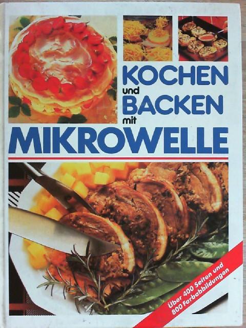 Kochen Und Backen Mit Mikrowelle Von Ohne Autorenangabe Marshall