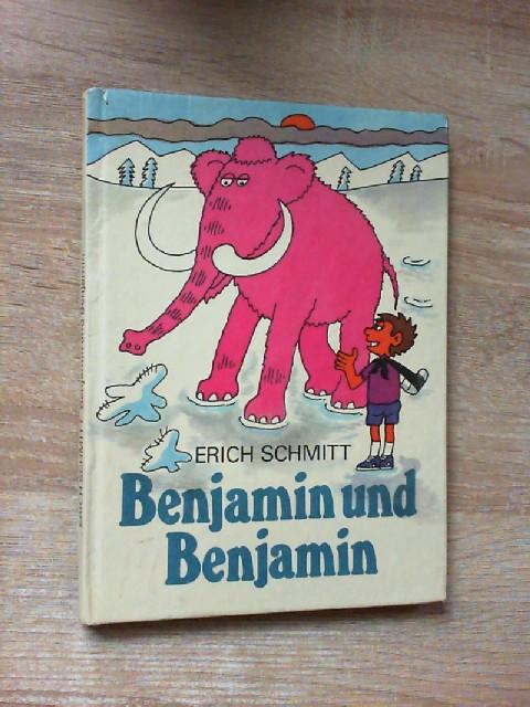 Benjamin und Benjamin - Schmitt, Erich