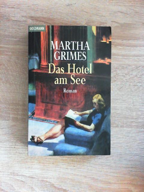 Das Hotel am See: Roman - Grimes, Martha