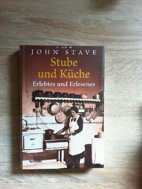 Stube Und Küche   Stube Und Kueche Von John Stave Zvab