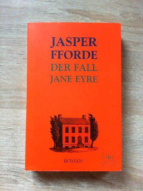 Der Fall Jane Eyre: Fforde, Jasper: