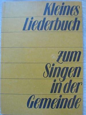 Kleines Liederbuch zum Singen in der Gemeinde.