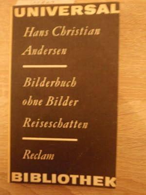 Hans Christian Andersen: Bilderbuch ohne Bilder -: Hans, Christian Andersen: