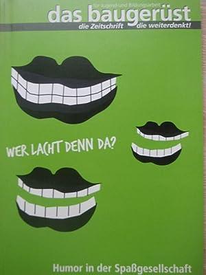 Wer lacht denn da? Vom Lachen in der Bibel. Humor in der Spaßgesellschaft. -Aufsätze und ...