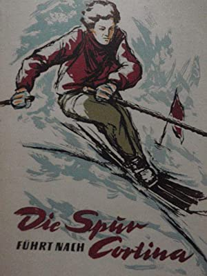 Die Spur führt nach Cortina: A. Kassil', Lev: