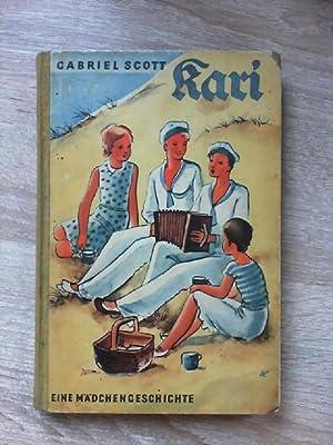 Kari Eine Mädchengeschichte: Scott, Gabriel und