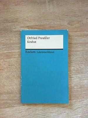 Lektüreschlüssel zu Otfried Preußler: Krabat (Reclams Universal-Bibliothek): Freund, Winfried und