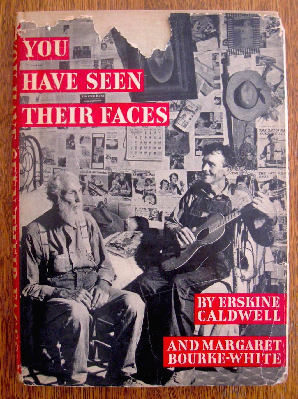 Have You Seen Their Faces: Bourke-White,Margaret; Erskine Caldwell