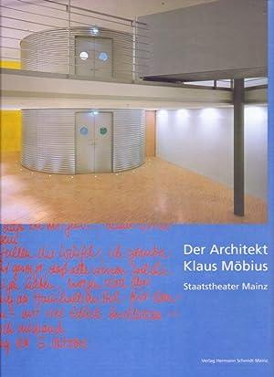 Der Architekt Klaus Möbius . Staatstheater Mainz: Bartetzko, Dieter und