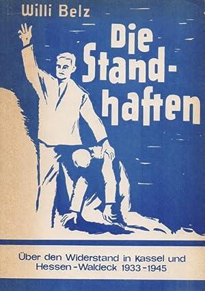 Die Standhaften - Über den antifaschistischen Widerstand: Belz, Willi