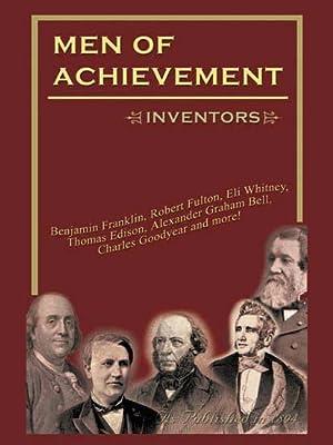 Men of Achievement Inventors: Hubert, Philip G.