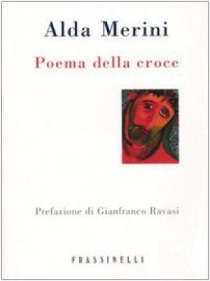 Poema della croce - Alda Merini
