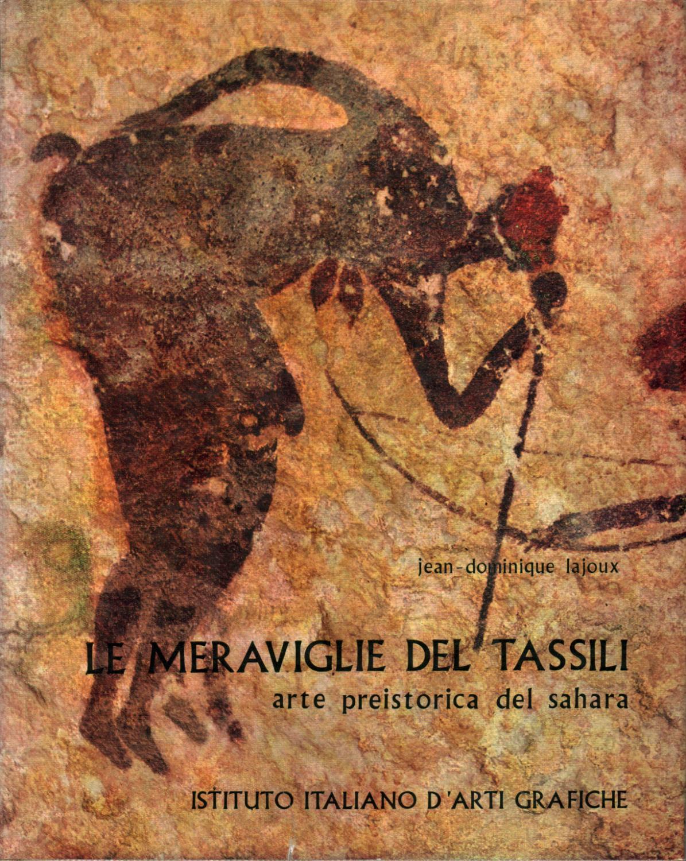Le meraviglie del Tassili N'Ajjer (L'arte preistorica del Sahara)