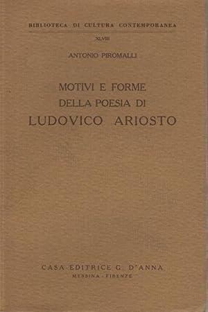 Motivi e forme della poesia di Ludovico Ariosto: Antonio Piromalli