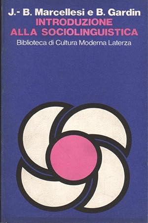 Introduzione alla sociolinguistica: Jean-Baptiste Marcellesi, Bernard