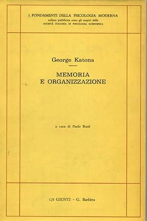 Memoria e organizzazione Studi di psicologia dell'apprendimento e dell'insegnamento: ...