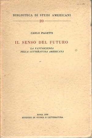 Il senso del futuro La fantascienza nella: Carlo Pagetti