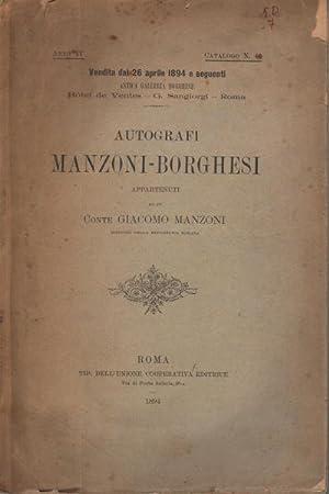 Catalogo degli autografi Manzoni-Borghesi appartenuti al fu Conte Giacomo Manzoni: AA.VV.