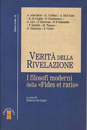 Verità della Rivelazione I filosofi moderni della: AA.VV.