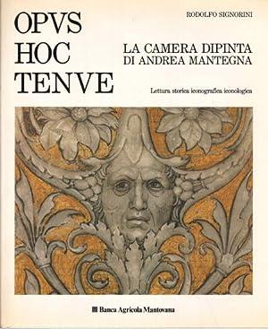 Opus hoc tenue. La camera dipinta di Andrea Mantegna Lettura storica iconografica iconologica: ...