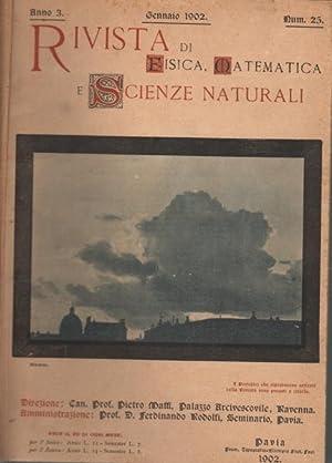 Rivista di fisica, matematica e scienze naturali Fascicoli Gennaio-febbario, aprile-giugno; vol. VI...