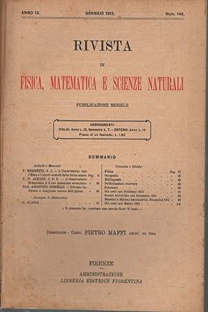 Rivista di fisica, matematica e scienze naturali Fascicoli gennaio-giugno 1912, anno 13, nn. 145-...