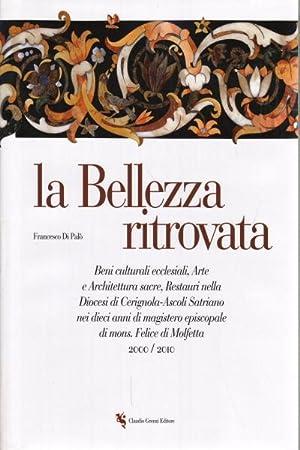 La Bellezza ritrovata Beni culturali ecclesiali, Arte: Francesco Di Palo