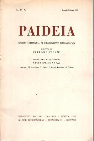 Paideia. Anno XV, 1960. Volumi 5 rivista letteraria di informazione bibliografica: AA.VV.