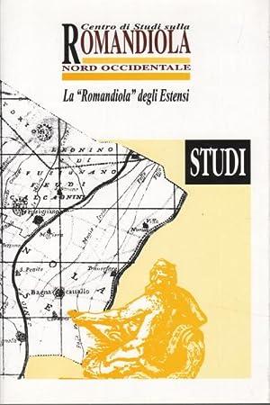 """Romagnola Romandiola. La """"Romandiola"""" degli Estensi Studi: AA.VV."""