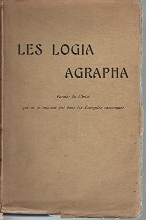 Les logia agrapha Paroles du Christ qui: Emile Besson