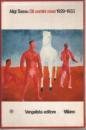 Gli uomini rossi 1929-1933: Aligi Sassu