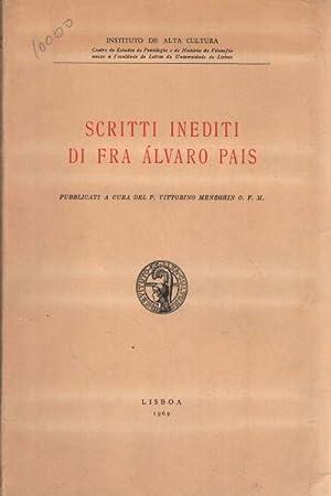 Scritti inediti di Fra �lvaro Pais Pubblicati a cura del P. Vittorino Meneghin O. F. M.: ...