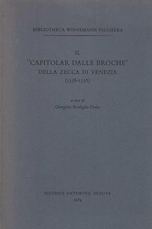 """Il """"Capitolar dalle broche"""" della Zecca di Venezia (1358-1556): Giorgetta Bonfiglio Dosio"""